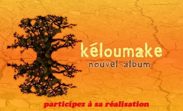 Visueel van project KELOUMAKE a besoin de vous pour l'enregistrement de son prochain Album