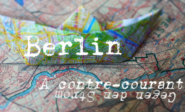 Project visual Berlin à contre-courant