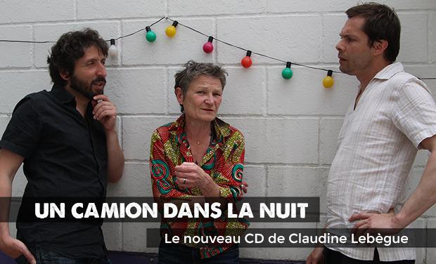 Visuel du projet Un camion dans la nuit, nouveau CD de Claudine Lebègue