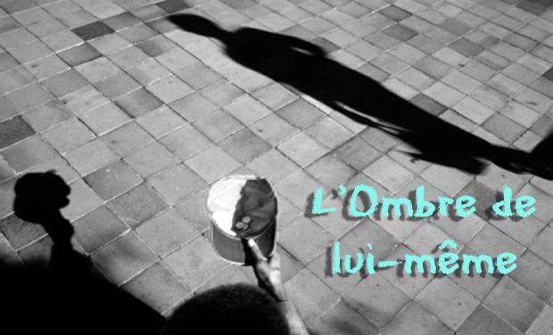 Visueel van project L' OMBRE DE LUI-MÊME