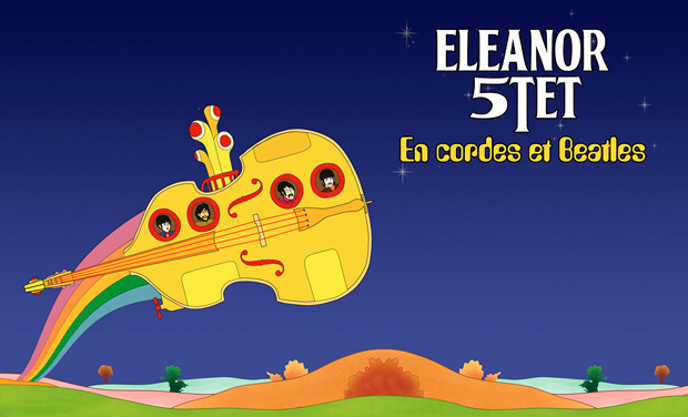 Project visual Eleanor 5tet : en cordes et Beatles, 1er album