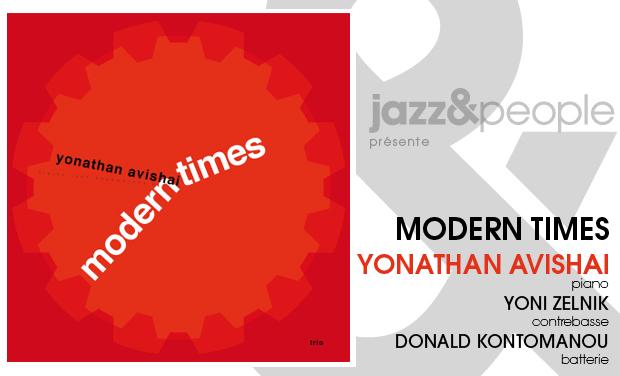 "Visuel du projet Yonathan Avishai ""Modern Times"" Trio"