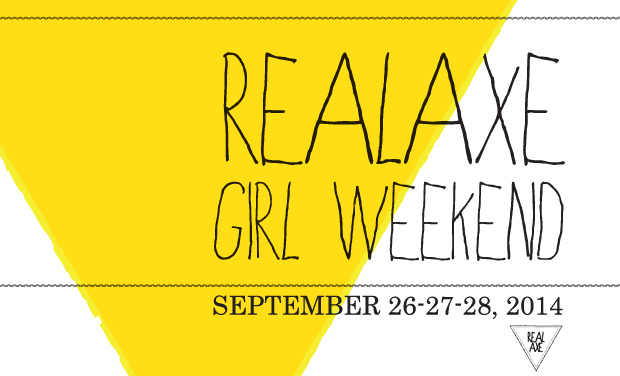 Project visual Realaxe Girl Weekend September 26, 27, 28, 2014