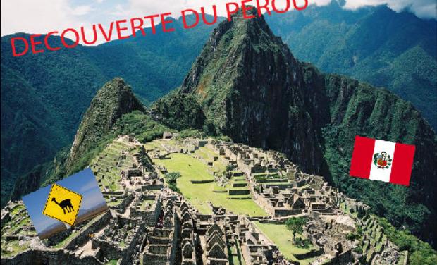 Visuel du projet Découverte du Pérou et de sa civilisation
