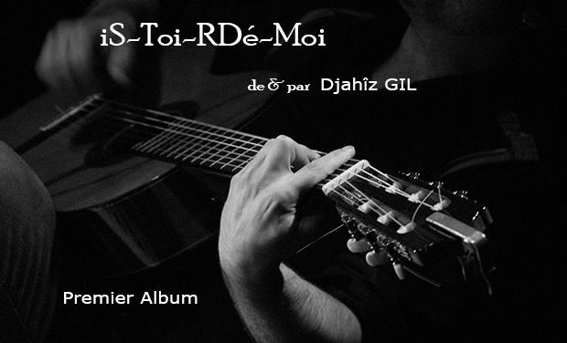 Project visual iS-Toi-RDé-Moi, mon 1er album de chansons françaises, mélodiques, intimistes, mais pas que...