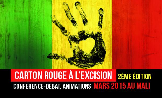 """Visuel du projet La Campagne  """" Carton Rouge  à  l'Excision """" 2ème Édition de l'association Mélodies du Monde  2015 au Mali"""