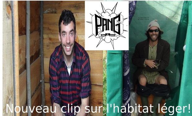 Visuel du projet PANG! un nouveau clip sur l'habitat léger!