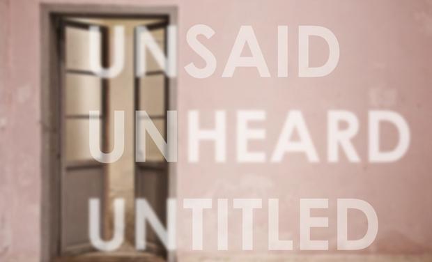Visueel van project The Exhibition : UNSAID UNHEARD UNTITLED