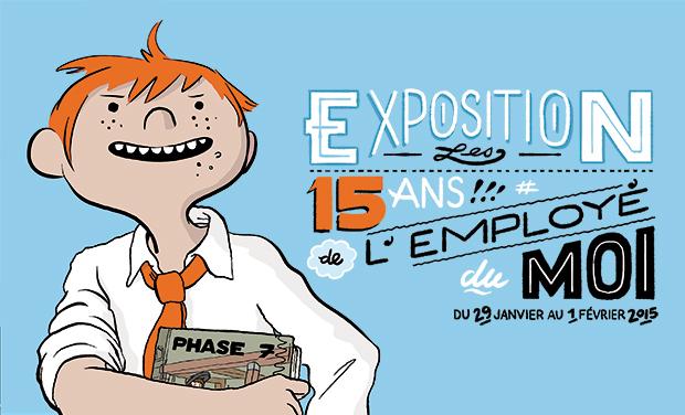 Visuel du projet Exposition - 15 ans de l'employé du Moi