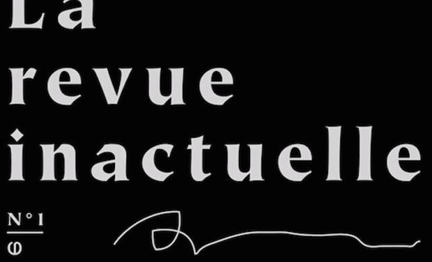 Visuel du projet La revue inactuelle - Numéro zéro