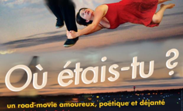 Large_affiche_ou_etais_tu-1413908883