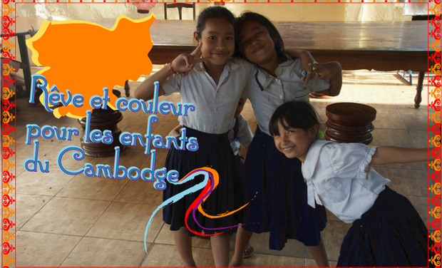 Project visual Aidez nous à donner Rêves et Couleurs pour les enfants du Cambodge
