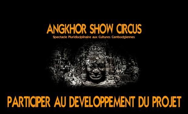 Visuel du projet ANGKHOR SHOW CIRCUS