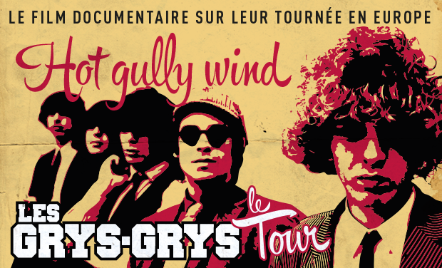 Visuel du projet Hot Gully Wind - Les Grys-Grys à travers l'Europe