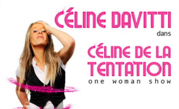 """Visuel du projet Céline Davitti fait son Avignon Off dans """"Céline de la Tentation"""""""
