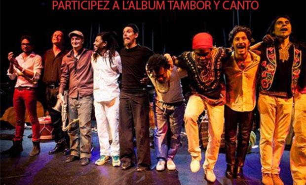 """Visuel du projet Participez à l'album """"Tambor y Canto"""""""