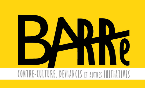 Visueel van project Barré, un magazine à contre-courant : contre-culture, déviances et autres initiatives.