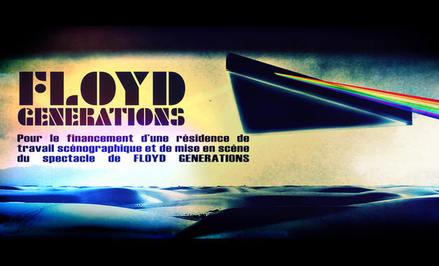 Project visual RÉSIDENCE SPECTACLE FLOYD GENERATIONS