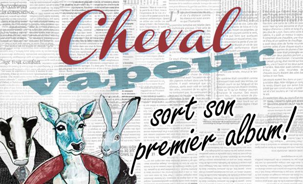 Project visual Cheval vapeur sort son premier album!