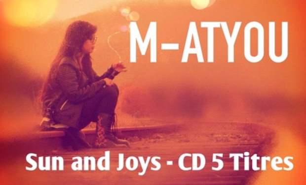 "Visueel van project M-ATYOU  ""Sun and Joys""  EP. 5 Titres"