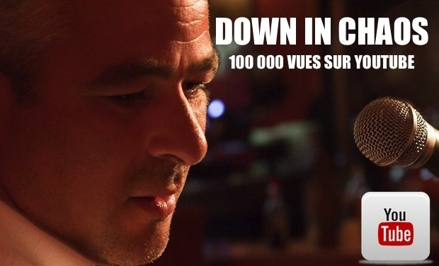 Project visual Down in chaos - 100 000 vues sur Youtube
