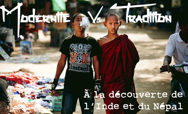 Project visual Modernité vs Tradition : À la découverte de l'Inde et du Népal