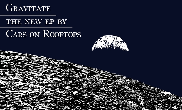 Project visual Gravitate - New EP by Cars on Rooftops