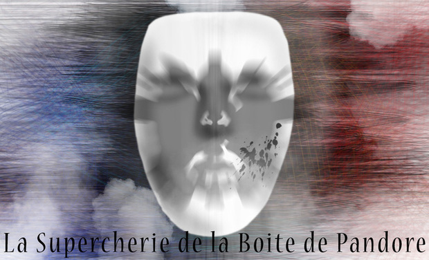 Project visual La Supercherie de la Boite de Pandore