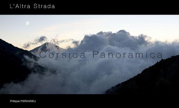 Visuel du projet la CORSE de l'intérieur, ses hommes et sa terre. L' ALTRA STRADA , une autre route.....