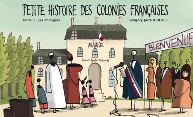 Visuel du projet Petite histoire des colonies françaises / tome 5 : les immigrés
