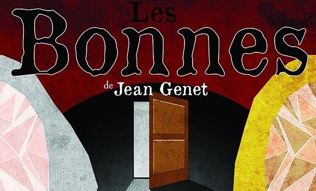 Visuel du projet Les Bonnes, un Genet adapté et réactualisé
