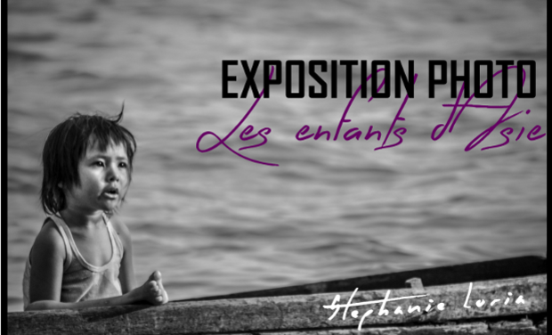 "Project visual Exposition photo ""les enfants d'asie"""
