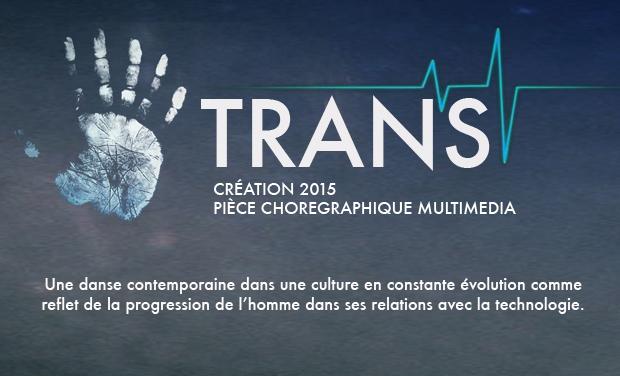 Visuel du projet TRANS Création Chorégraphique Multimédia