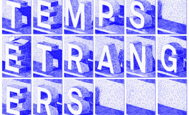 "Project visual Exposition ""Temps Étrangers"""