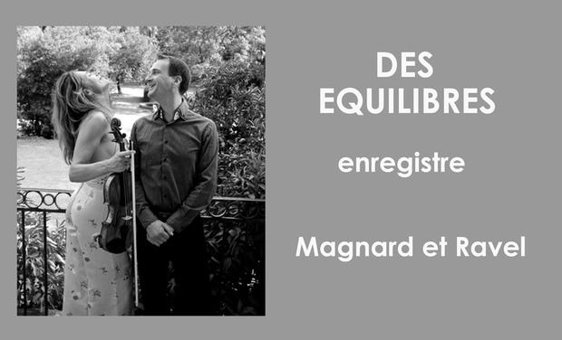 Visueel van project L'ensemble Des Equilibres enregistre  Magnard et Ravel!