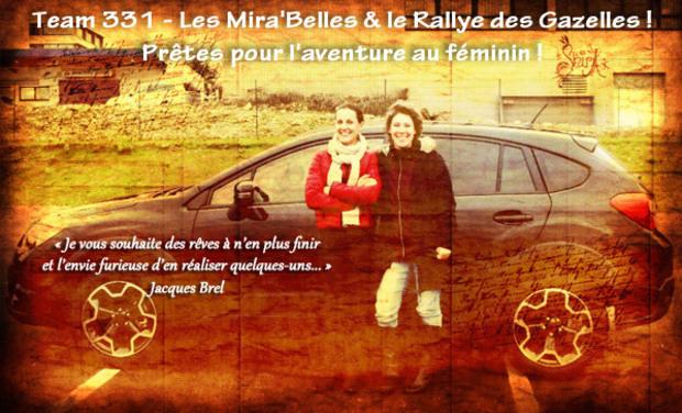 Visuel du projet Team 331 - Les Mira'Belles & le Rallye des Gazelles 2015 ! Prêtes pour l'aventure au féminin !