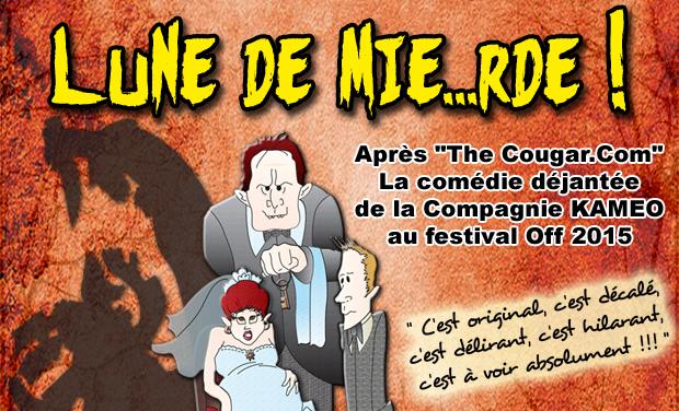Visueel van project Lune de Mie...rde ! Avignon off 2015