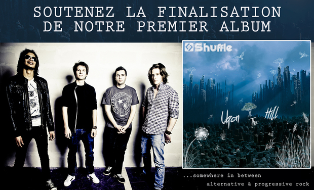 Visuel du projet Premier album de Shuffle « Upon The Hill »
