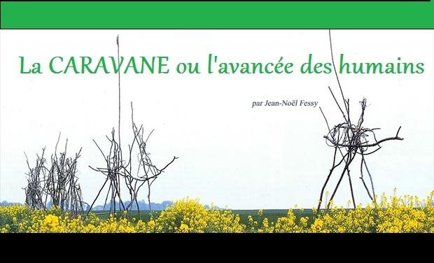 Project visual La CARAVANE, l'Aventure humaine