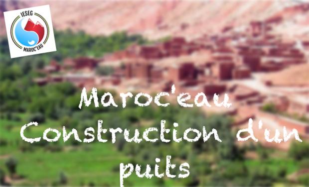 Visuel du projet Maroc'eau - Construction d'un puits