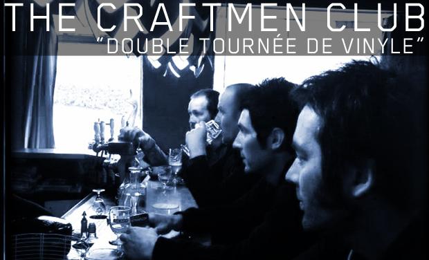 Visuel du projet The Craftmen Club - Double tournée de vinyle