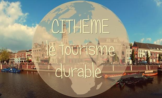 Visuel du projet CITHEME le tourisme durable !