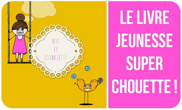 Project visual Kiki & Coquillette - LIVRE JEUNESSE