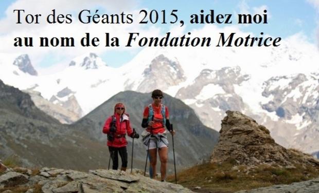 Visueel van project Tor des Géants 2015, Collecte pour la Fondation Motrice