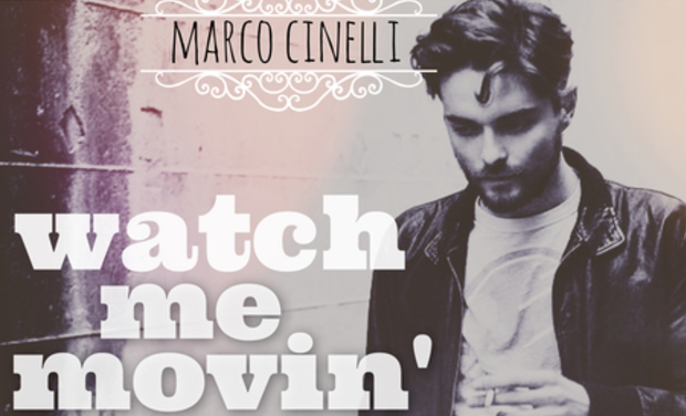 Visuel du projet Marco Cinelli - Watch Me Movin' (EP)