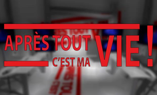 """Visuel du projet Lancement de l'émission """"Après Tout, C'est Ma Vie !"""""""