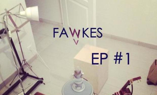 Project visual Fawkes - EP #1