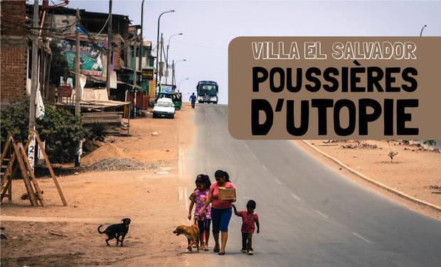 Project visual Villa El Salvador : Poussières d'utopie