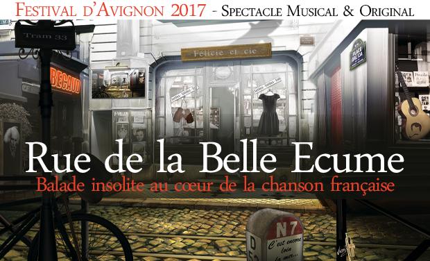 Visuel du projet Rue de la Belle Écume au Festival d'Avignon 2017