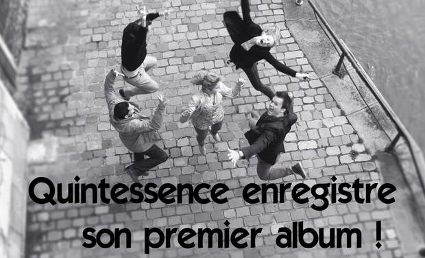 Visuel du projet Quintessence enregistre son premier album !